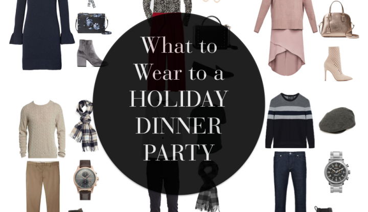 What to wear to a holiday dinner party
